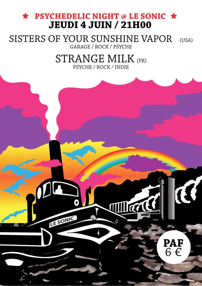 Strange Milk + Sisters of you sunshine vapor au Sonic (Lyon)